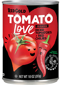Image of Red Gold Tomato Love Sriracha Diced Tomatoes with Red Chilies